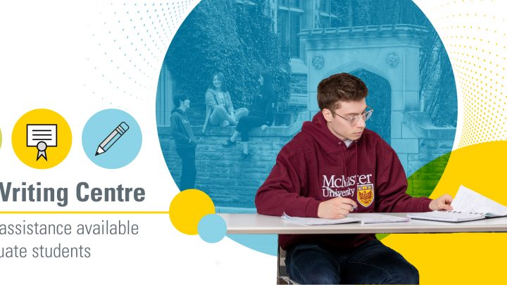 The Writing Centre: Writing assistance available for graduate students