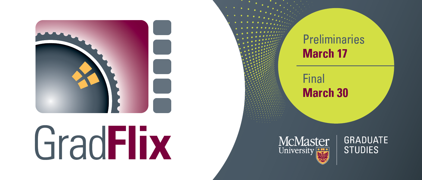 GradFlix Preliminaries on March 17, Final on March 30